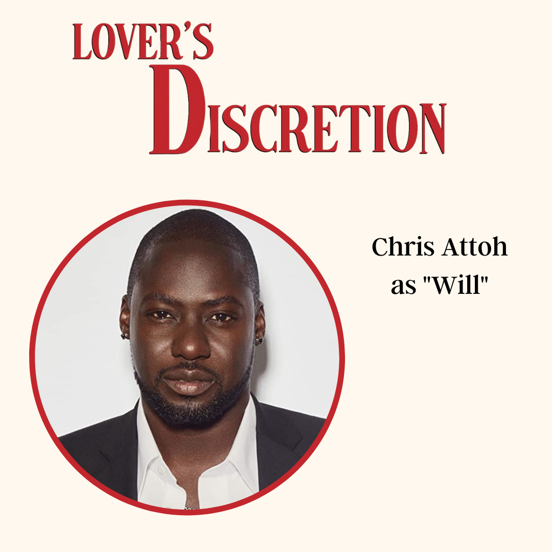 """Chris Attoh as """"Will"""""""